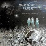 Edward Ka-Spel & Philippe Petit